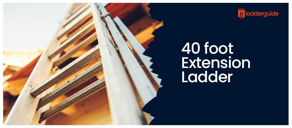 40 foot Extension Ladder
