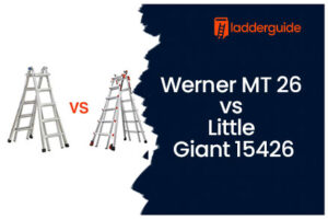 Werner MT 26 vs Little Giant 15426