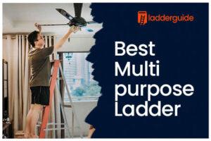 Best Multi purpose Ladder