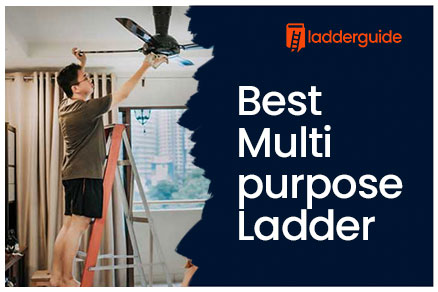 Best Multi purpose Ladder
