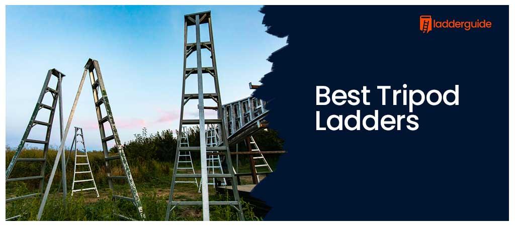 Best Tripod Ladders