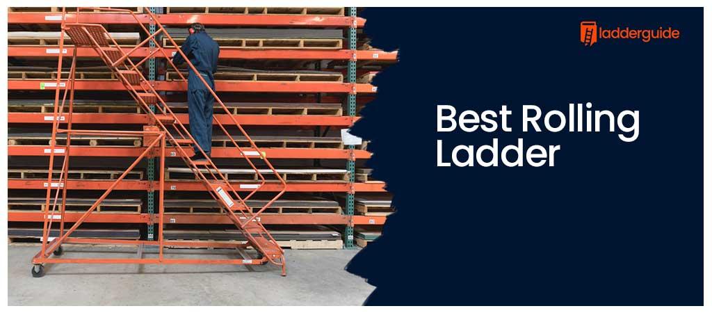 Best Rolling Ladder